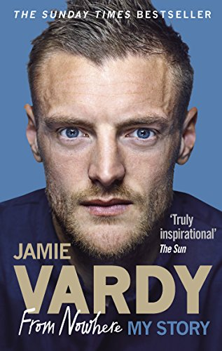 fan products of Jamie Vardy: From Nowhere, My Story: My Story