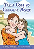 Tayla Goes to Grammie's House, Donna Zaduanjsky, 0984239731