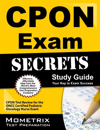 Download CPON Exam Secrets Study Guide: CPON Test Review for the ONCC Certified Pediatric Oncology Nurse Exam Pdf