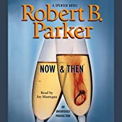 Now & Then | Robert B. Parker