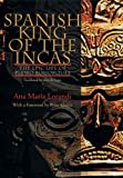 Spanish King of the Incas : The Epic Life of Pedro Bohorques, Lorandi, Ana María, 0822962845