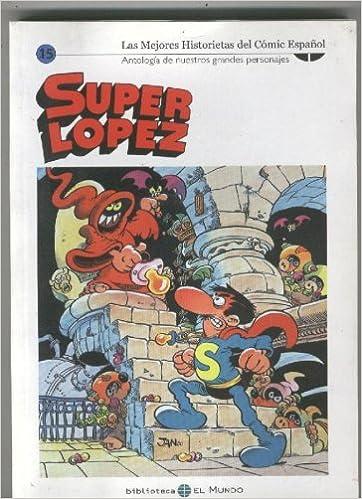 Las mejores historietas del comic español numero 15: Superlopez: Jan ...