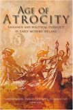 img - for Age of Atrocity: Violence and Political Conflict in Early Modern Ireland book / textbook / text book