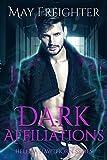 Dark Affiliations: An Urban Fantasy Novel (Helena Hawthorn Series Book 5)