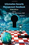 Information Security Management Handbook, Sixth Edition, Volume 4, , 1439819025