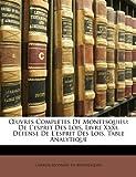 Uvres Complètes de Montesquieu, Charles Secondat De Montesquieu, 1146839952