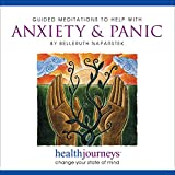 Music - Meditation for Anxiety & Panic, Effective Approach to Treating Anxiety and Panic Attacks Naturally, Guided Meditation and Imagery with Healing Words and Soothing Music by Belleruth Naparstek