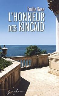 L'honneur des Kincaid par Emilie Rose