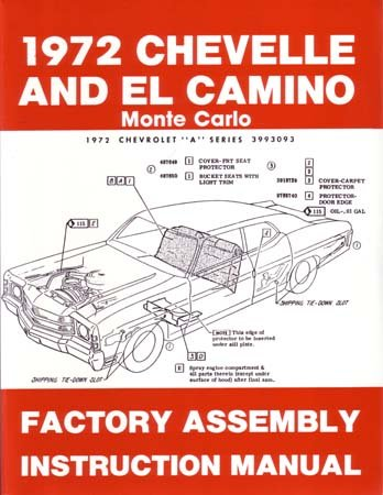 1972 CHEVELLE EL CAMINO MONTE CARLO Assembly Manual