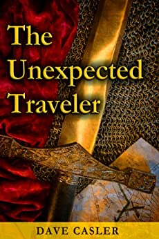 The Unexpected Traveler by [Casler, David]