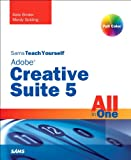 Sams Teach Yourself Adobe Creative Suite 5 All in One, Kate Binder and Mordy Golding, 0672333295