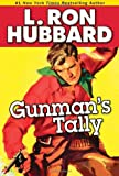 Gunman's Tally, L. Ron Hubbard, 1592122752