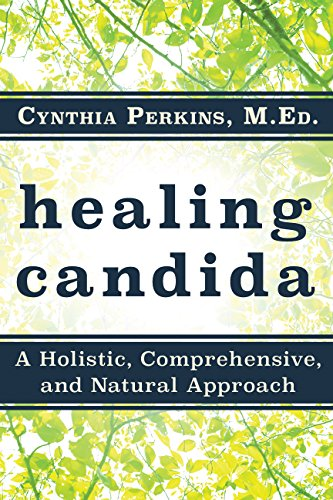 healing-candida-a-holistic-comprehensive-and-natural-approach