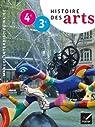 Histoire des Arts 4e-3e éd. 2013 - Manuel de l'élève par Aguiar