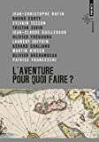 img - for Aventure, Pour Quoi Faire?(l') (English and French Edition) book / textbook / text book