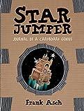 Star Jumper: Journal of a Cardboard Genius (Journals of a Cardboard Genius)