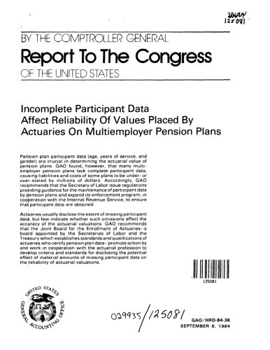 Incomplete Participant Data Affect Reliability of Values Placed by Actuaries on Multiemployer Pension Plans