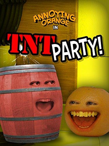 Annoying Orange - TNT Party