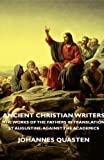 Ancient Christian Writers - the Works of the Fathers in Translation - St Augustine, Johannes Quasten, 1406751790