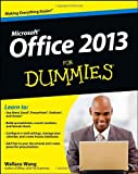 Office 2013 for Dummies, Wallace Wang, 1118497155