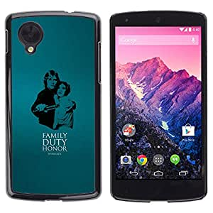 Stuss Case / Funda Carcasa protectora - Familty Deber Honor - LG Nexus 5 D820 D821