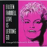 "Farrell, Eileen: ""Love Is Letting Go"" - Popular Songs"