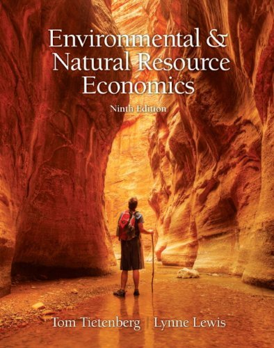 Environmental Natural Resources Economics Tietenberg