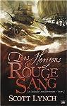 Les Salauds Gentilshommes, tome 2 : Des Horizons Rouge Sang par Lynch