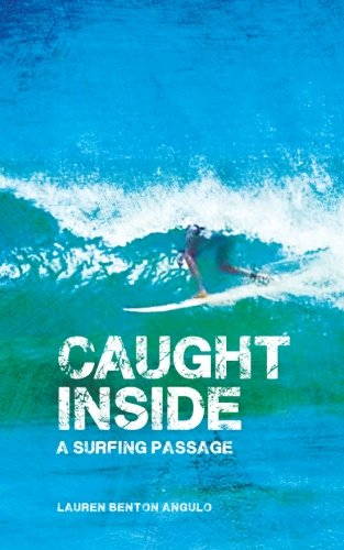 Download Caught Inside: A Surfing Passage pdf