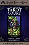 """Understanding the Tarot Court (Special Topics in Tarot Series)"" av Mary K. Greer"