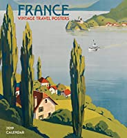 France: Vintage Travel Posters 2019 Wall Calendar