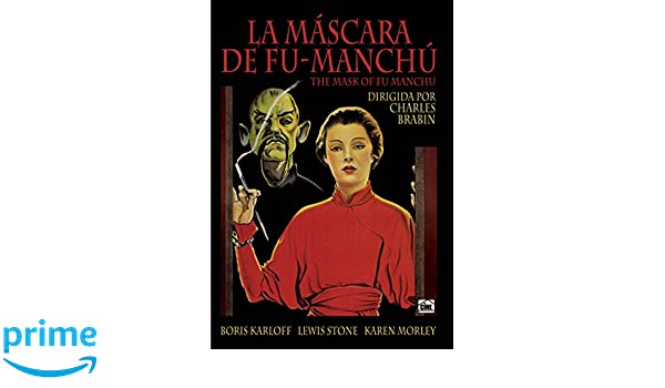 La máscara de Fu-Manchú [DVD]: Amazon.es: Boris Karloff, Lewis Stone, Karen Morley, Charles Starret, Myrna Loy, Jean Hersholt, Lawrence Grant, ...