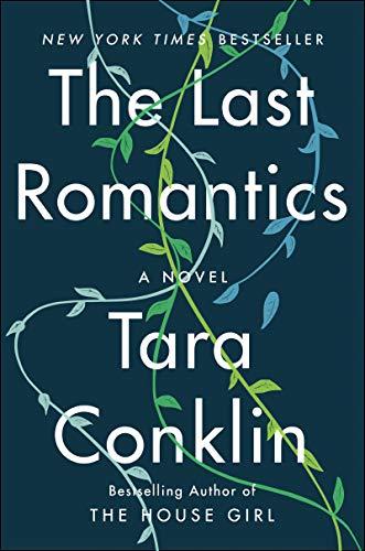 Book cover from The Last Romantics: A Novel by Tara Conklin