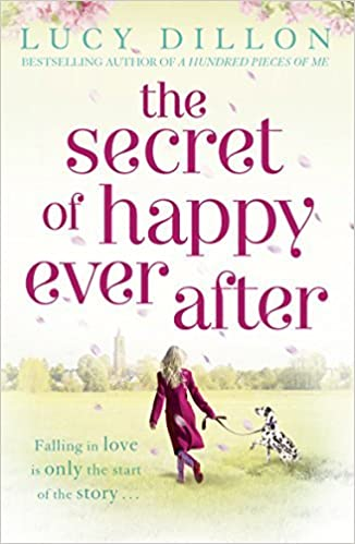 Book The Secret of Happy Ever After by Lucy Dillon (2011-11-10)