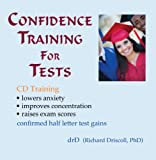 Confidence Training for Tests, Richard Driscoll, 0963412663
