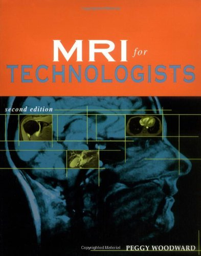 MRI for Technologists, Second Edition Pdf