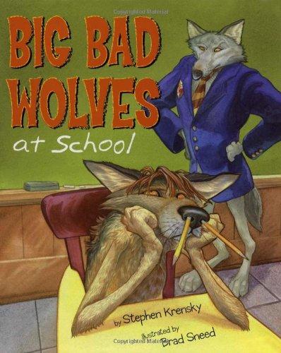 (Big Bad Wolves at School)
