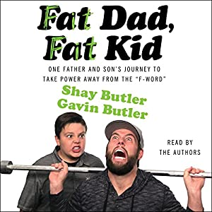 Fat Dad, Fat Kid Audiobook