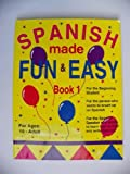 Spanish Made Fun and Easy Book 1, Kathleen S. Fisher and Kathrane Wilcoxon, 1878253425