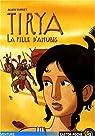 Tirya, Tome 4 : La fille d'Anubis par Surget