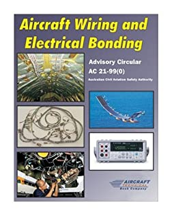 aircraft wiring and electrical bonding aircraft technical book co rh amazon com Aircraft Maintenance Workers Aircraft Intercom Wire