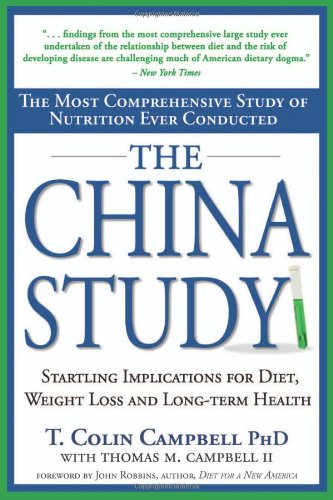 The China Study: The Most Comprehensive Study of Nutrition for sale  Delivered anywhere in USA