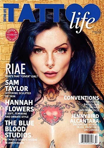 - TATTOO Life Magazine 2019 Issue 117 RIAE Cover, Sam Taylor, Hannah Flowers, Blue Blood Studios, Jennybird Alcantara