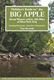 img - for Flyfisher's Guide to the Big Apple (Flyfisher's Guide Series) book / textbook / text book