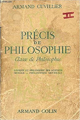 Precis De Philosophie Classe De Sciences Experimentales