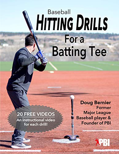 Baseball Hitting Drills for a Batting Tee (Practice Drills for Baseball Book 1) (Practice Drills Team)