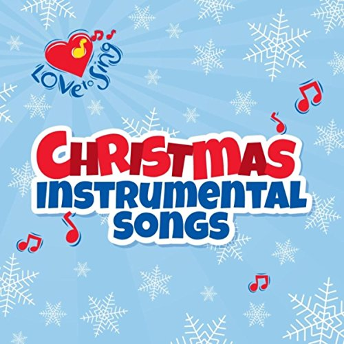 Joy to the World (Instrumental) (Love To Sing Christmas)