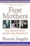 First Mothers: The Women Who Shaped the Presidents