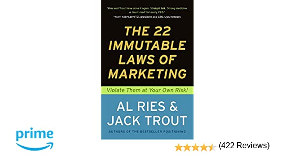 The 22 immutable laws of marketing violate them at your own risk the 22 immutable laws of marketing violate them at your own risk al ries jack trout 0783324949971 amazon books fandeluxe Image collections