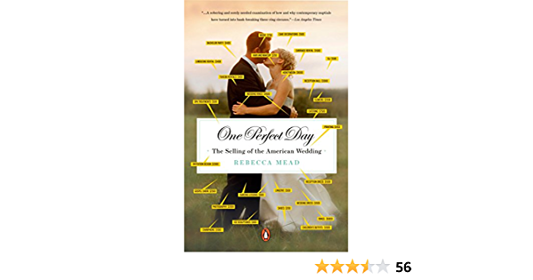 Download One Perfect Day The Selling Of The American Wedding By Rebecca Mead
